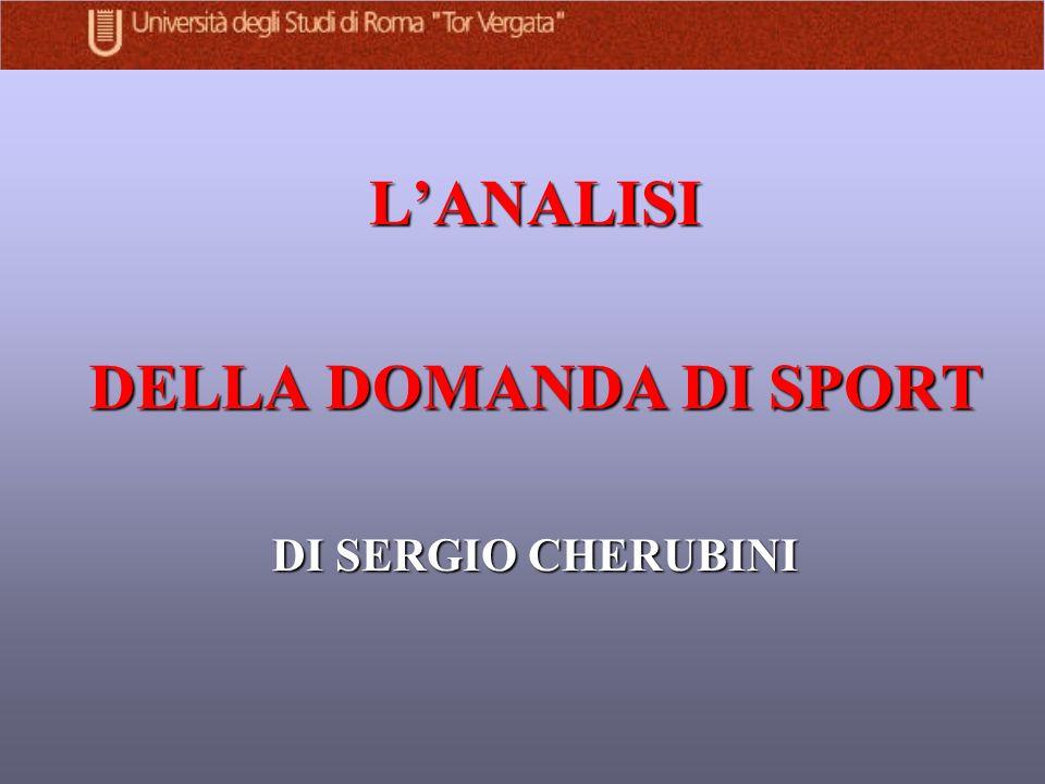 LANALISI DELLA DOMANDA DI SPORT DI SERGIO CHERUBINI