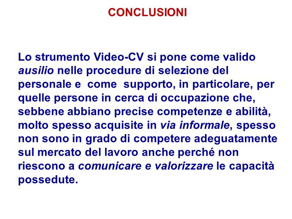 Lo strumento Video-CV si pone come valido ausilio nelle procedure di selezione del personale e come supporto, in particolare, per quelle persone in ce