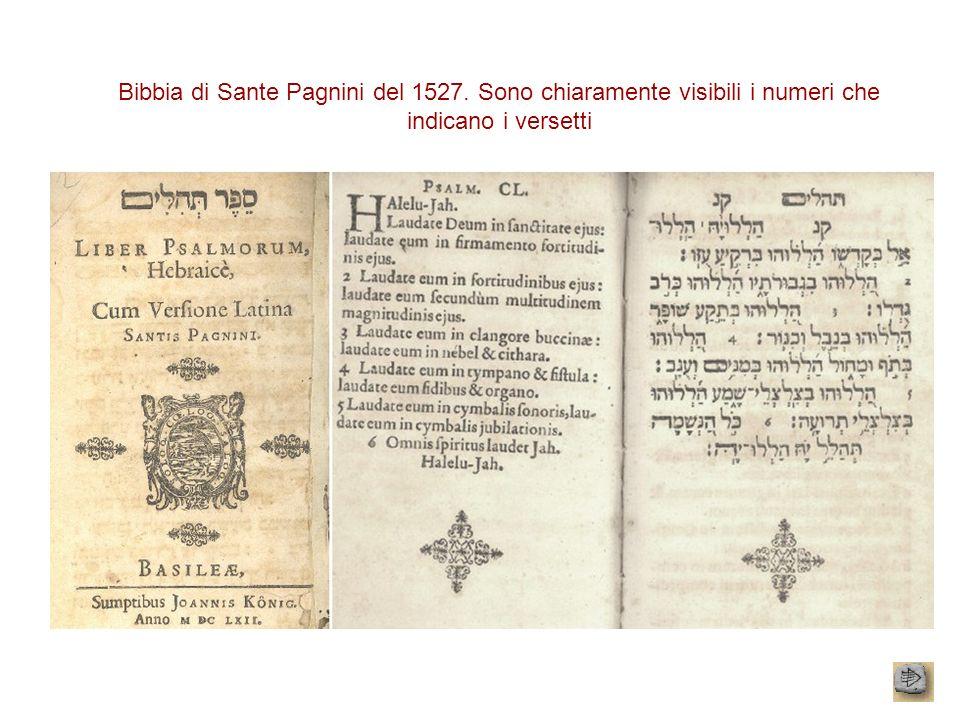 Bibbia di Sante Pagnini del 1527. Sono chiaramente visibili i numeri che indicano i versetti