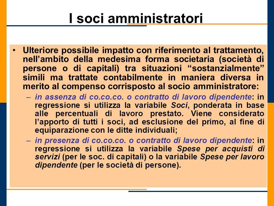 I soci amministratori Ulteriore possibile impatto con riferimento al trattamento, nellambito della medesima forma societaria (società di persone o di