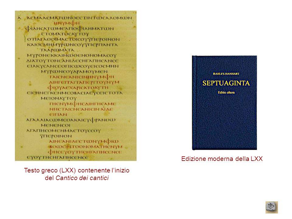 Differenze tra LXX e TaNaK La LXX non contiene soltanto la versione greca del TaNaK, ma anche delle composizioni originali.