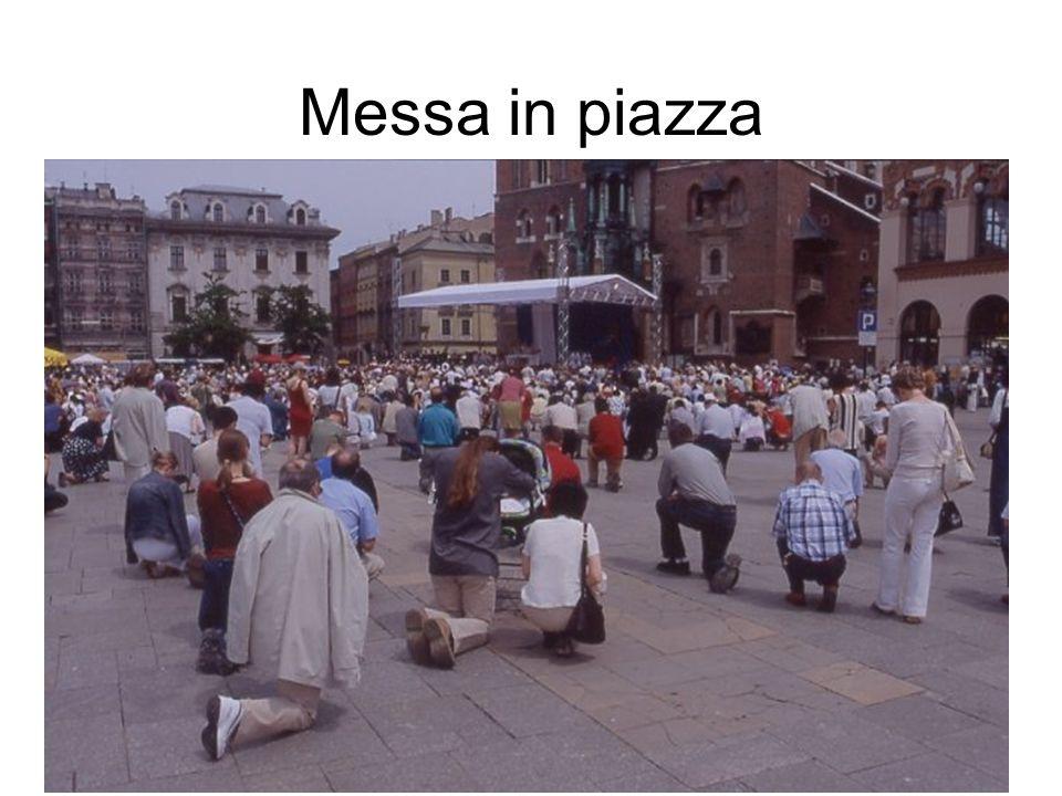 Messa in piazza