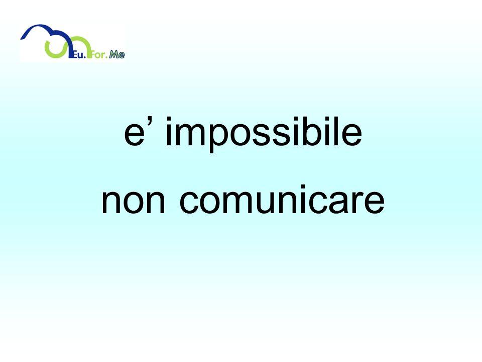 e impossibile non comunicare