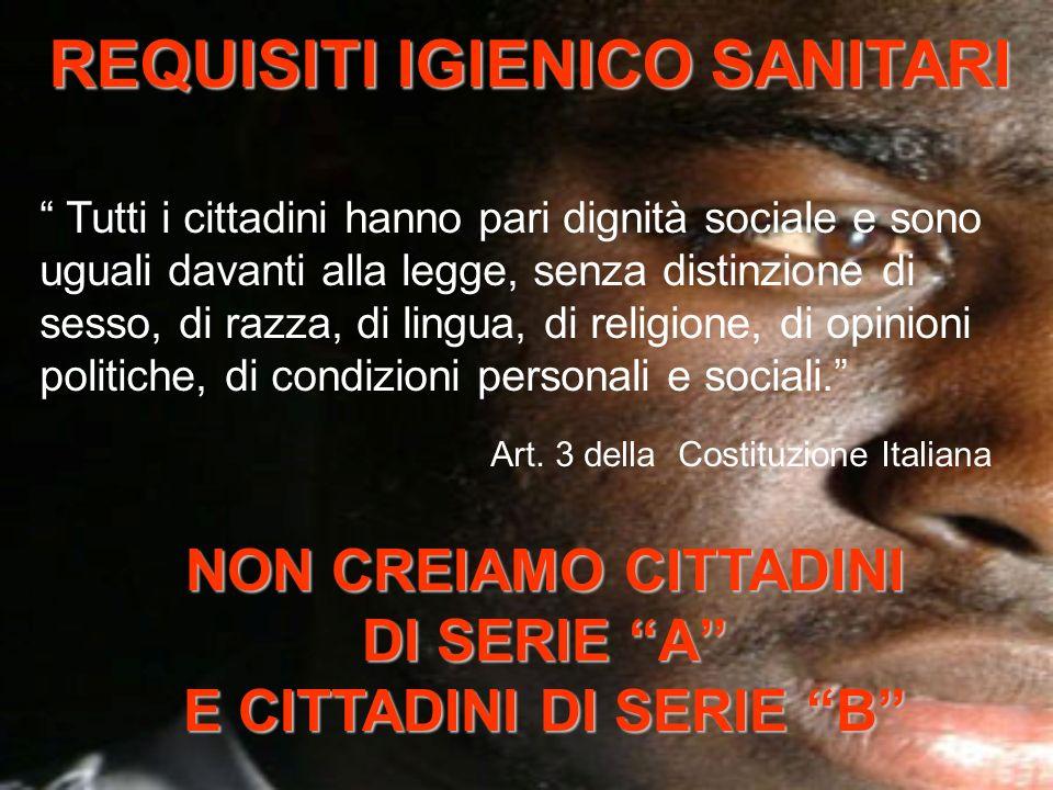 Introduce il divieto di iscrizione anagrafica per Italiani e immigrati in mancanza della disponibilità di un alloggio dotato di idonea certificazione dei requisti igienico-sanitari ART.
