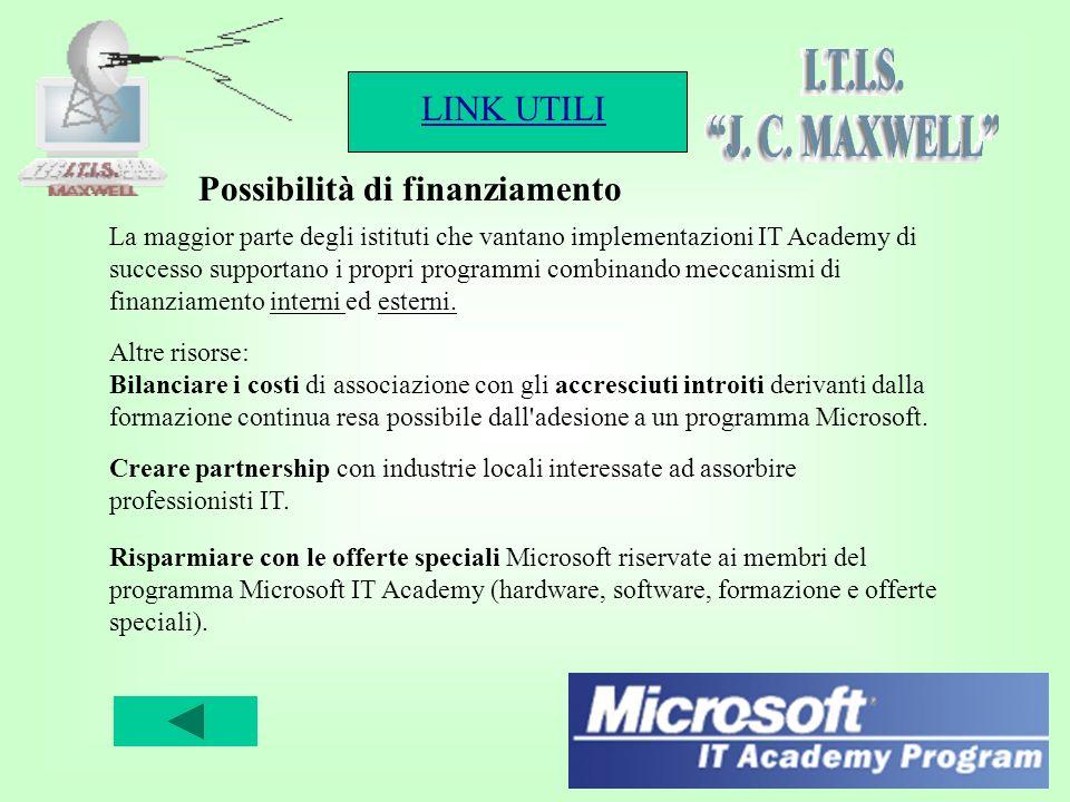 LINK UTILI 6 La maggior parte degli istituti che vantano implementazioni IT Academy di successo supportano i propri programmi combinando meccanismi di finanziamento interni ed esterni.
