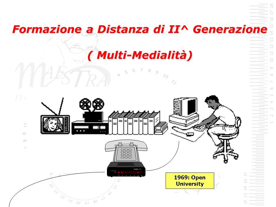 Formazione a Distanza di II^ Generazione ( Multi-Medialità) 1969: Open University