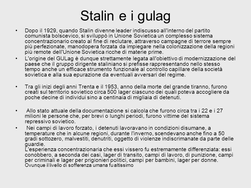 Stalin e i gulag Dopo il 1929, quando Stalin divenne leader indiscusso all'interno del partito comunista bolscevico, si sviluppò in Unione Sovietica u