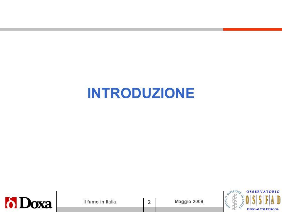 Il fumo in Italia 13 Maggio 2009 I tentativi di smettere: quanti li hanno provati.