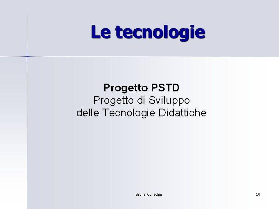 Bruna Consolini10 Le tecnologie