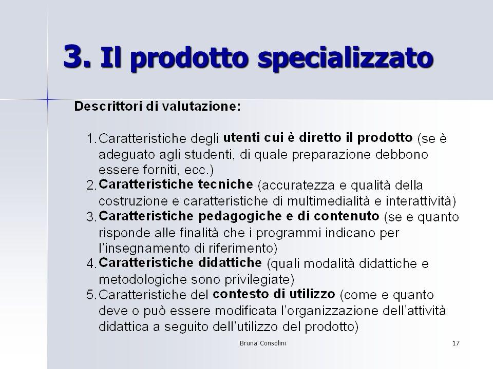 Bruna Consolini17 3. Il prodotto specializzato