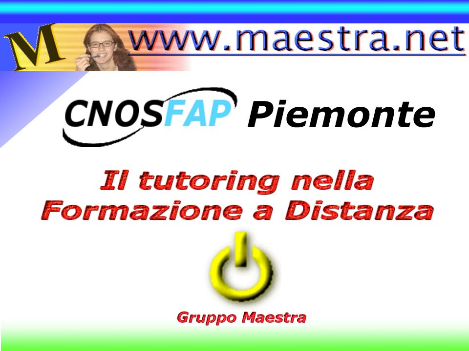 The WeaverSettingsComunicationsFeedback www.maestra.net Piemonte Piemonte Torino, 26 gennaio 2001