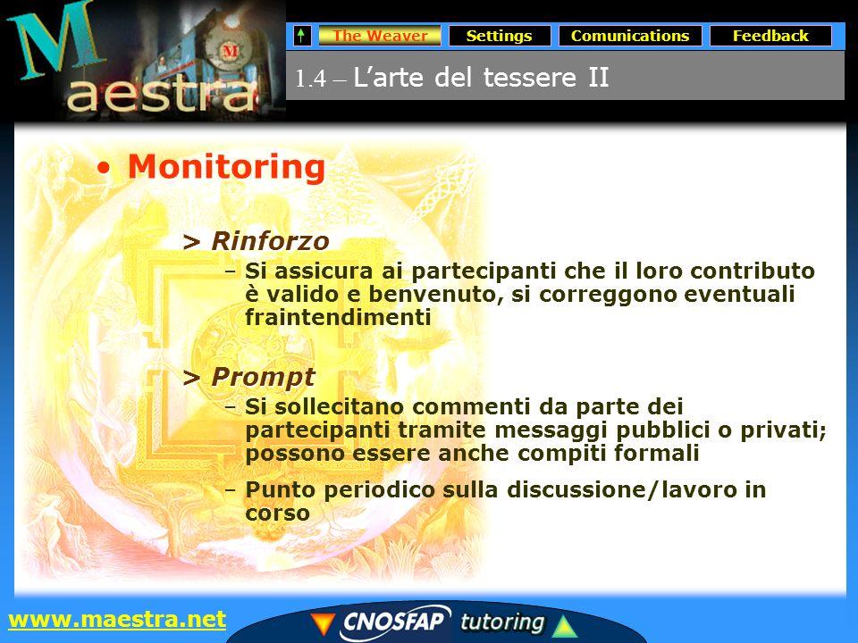 The WeaverSettingsComunicationsFeedback www.maestra.net maestraagendacorsi News centri News Ente Sys qualità … sitoElenco e-mailElenco corsiDoc.
