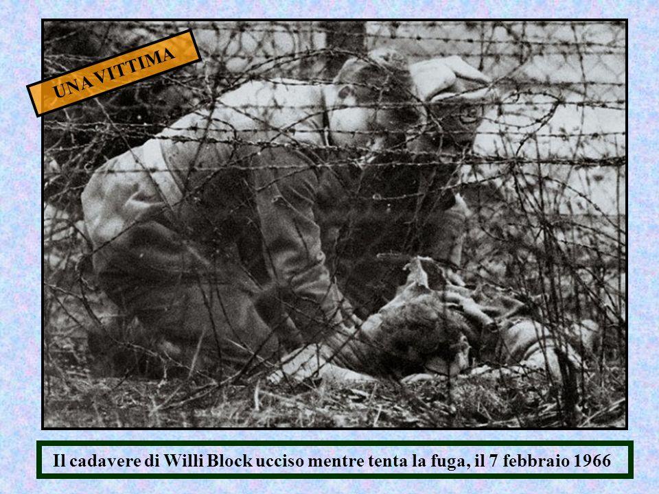 Il cadavere di Willi Block ucciso mentre tenta la fuga, il 7 febbraio 1966 UNA VITTIMA