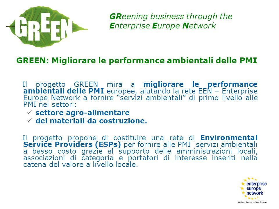 GREEN: Migliorare le performance ambientali delle PMI Il progetto GREEN mira a migliorare le performance ambientali delle PMI europee, aiutando la ret