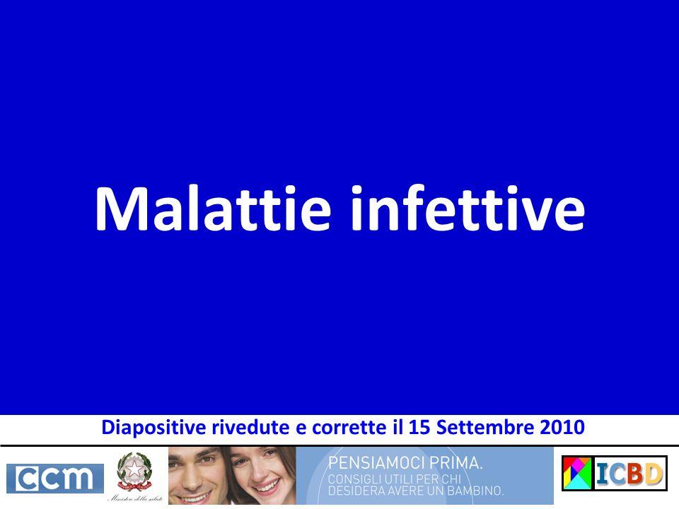 Malattie infettive Diapositive rivedute e corrette il 15 Settembre 2010