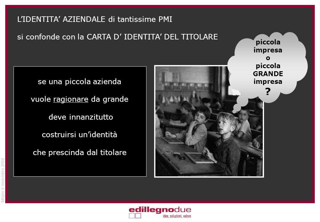 Milano 8 novembre 2008 pensieri di fondo … prima di essere grandi bisogna essere piccoli … per diventare grandi bisogna ragionare da grandi …