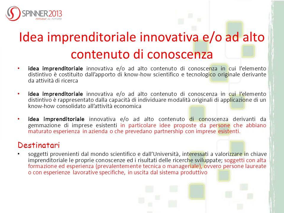 Idea imprenditoriale innovativa e/o ad alto contenuto di conoscenza idea imprenditoriale innovativa e/o ad alto contenuto di conoscenza in cui lelemen