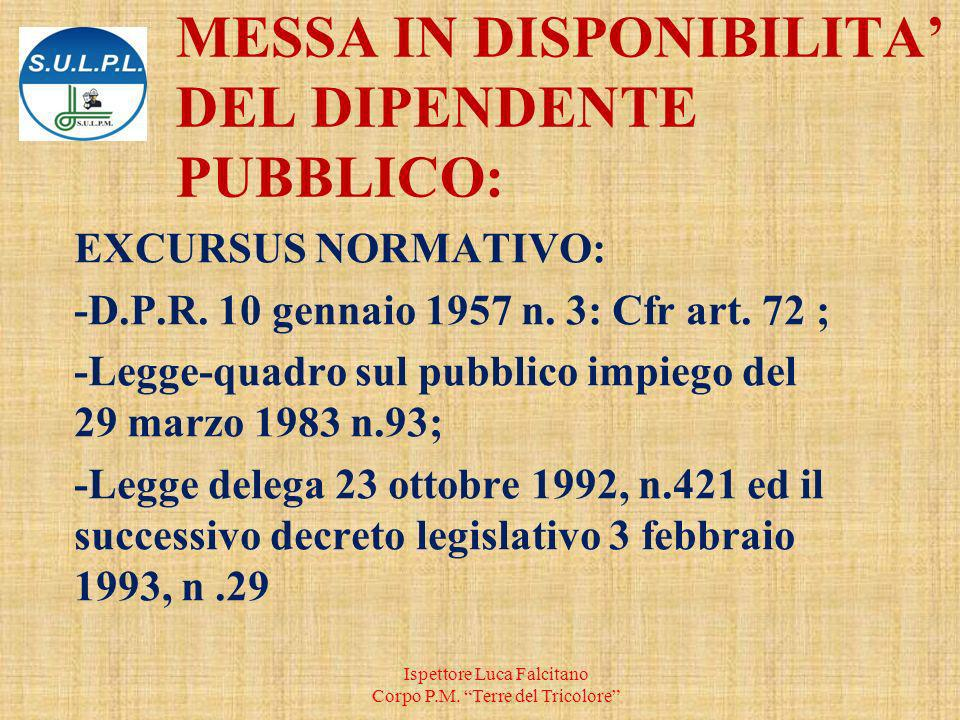 MESSA IN DISPONIBILITA DEL DIPENDENTE PUBBLICO: EXCURSUS NORMATIVO: -D.P.R.