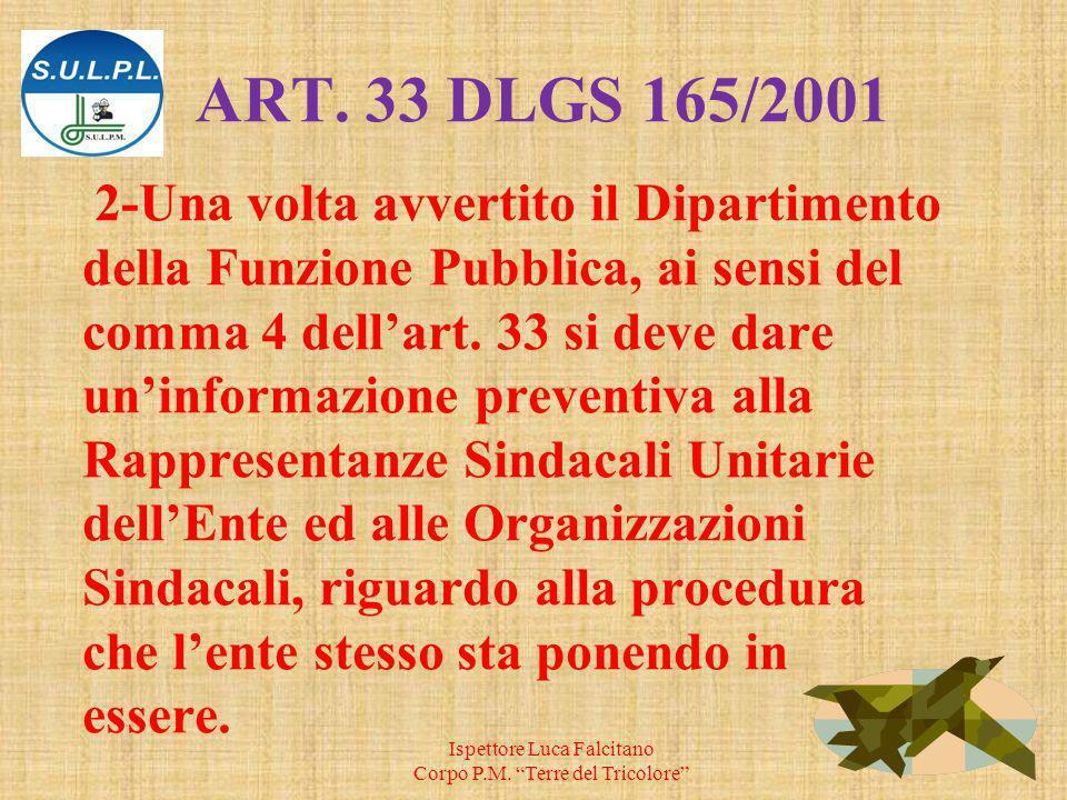 2-Una volta avvertito il Dipartimento della Funzione Pubblica, ai sensi del comma 4 dellart.