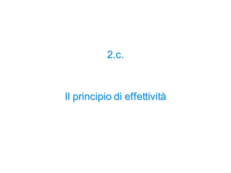2.c. Il principio di effettività