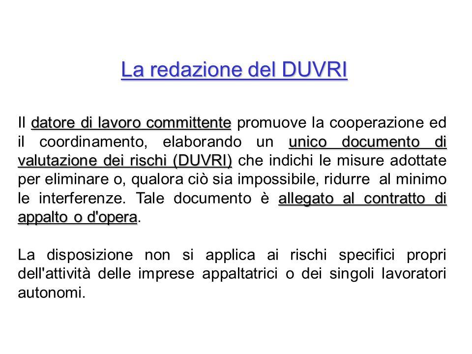 La redazione del DUVRI datore di lavoro committente unico documento di valutazione dei rischi (DUVRI) allegato al contratto di appalto o d'opera Il da
