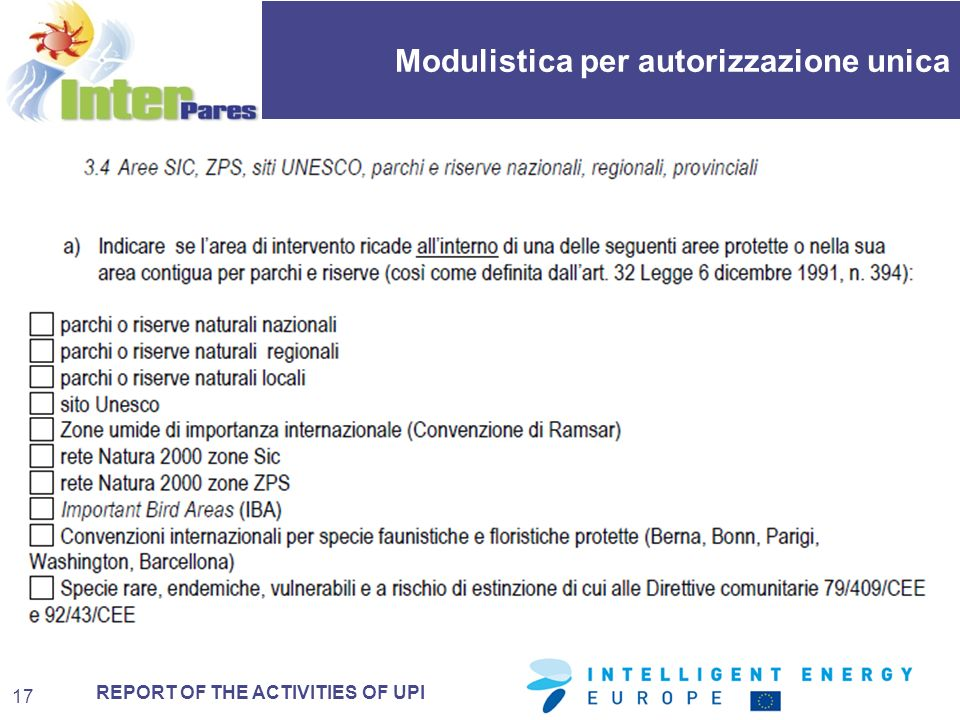 REPORT OF THE ACTIVITIES OF UPI Modulistica per autorizzazione unica 17