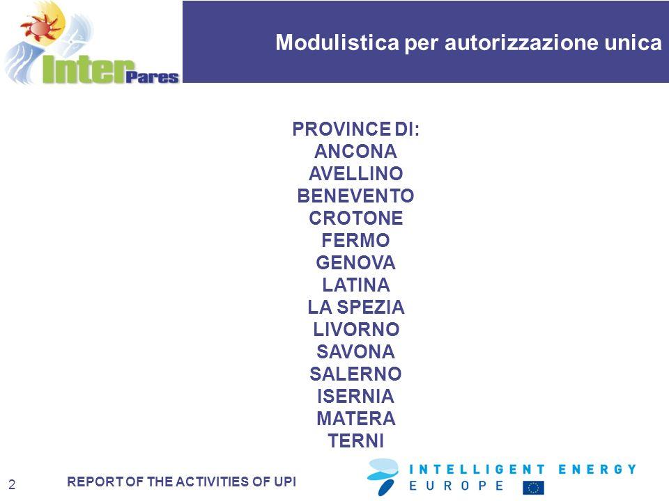 REPORT OF THE ACTIVITIES OF UPI Modulistica per autorizzazione unica 13