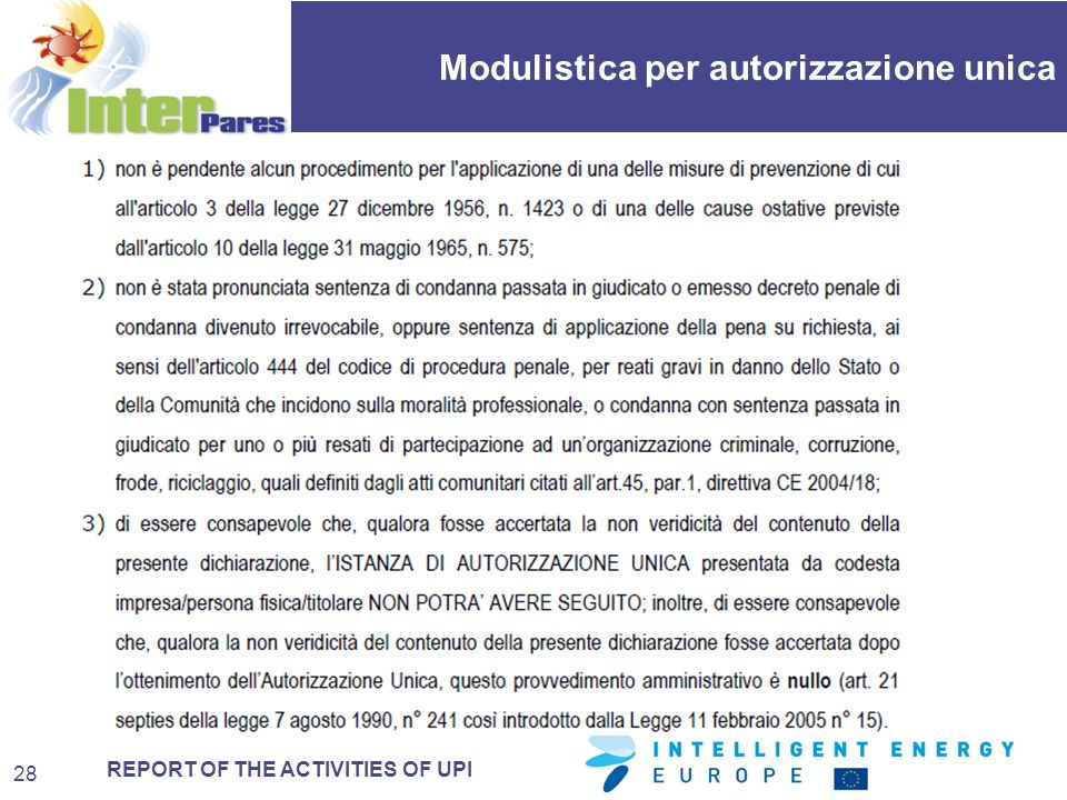 REPORT OF THE ACTIVITIES OF UPI Modulistica per autorizzazione unica 28