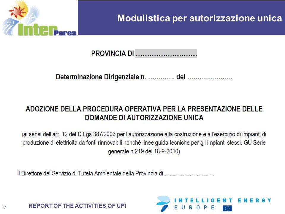 REPORT OF THE ACTIVITIES OF UPI Modulistica per autorizzazione unica 18