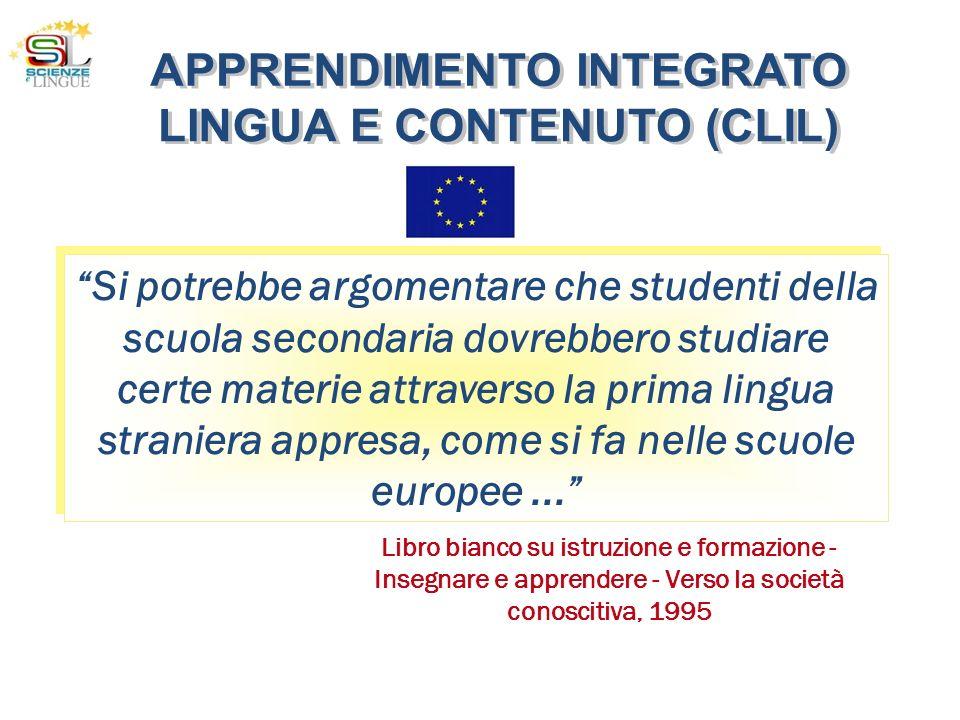 Si potrebbe argomentare che studenti della scuola secondaria dovrebbero studiare certe materie attraverso la prima lingua straniera appresa, come si f