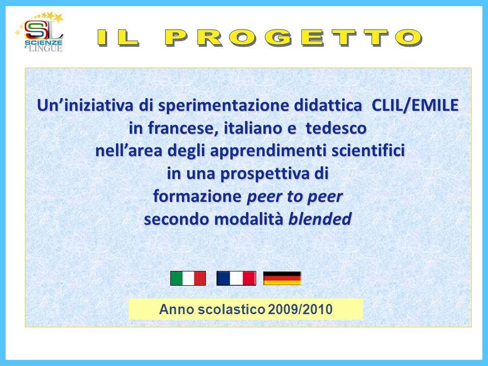 Uniniziativa di sperimentazione didattica CLIL/EMILE in francese, italiano e tedesco nellarea degli apprendimenti scientifici nellarea degli apprendim