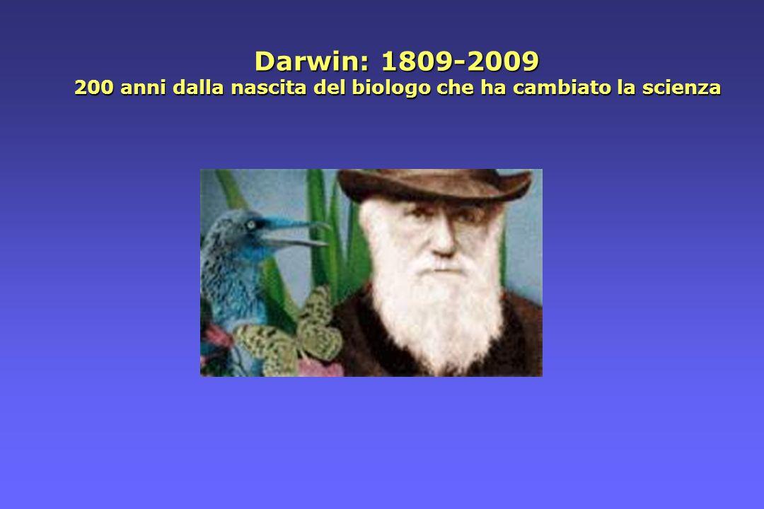 La teoria di Darwin (teoria della evoluzione per selezione naturale) è ancora oggi il concetto centrale della biologia moderna.