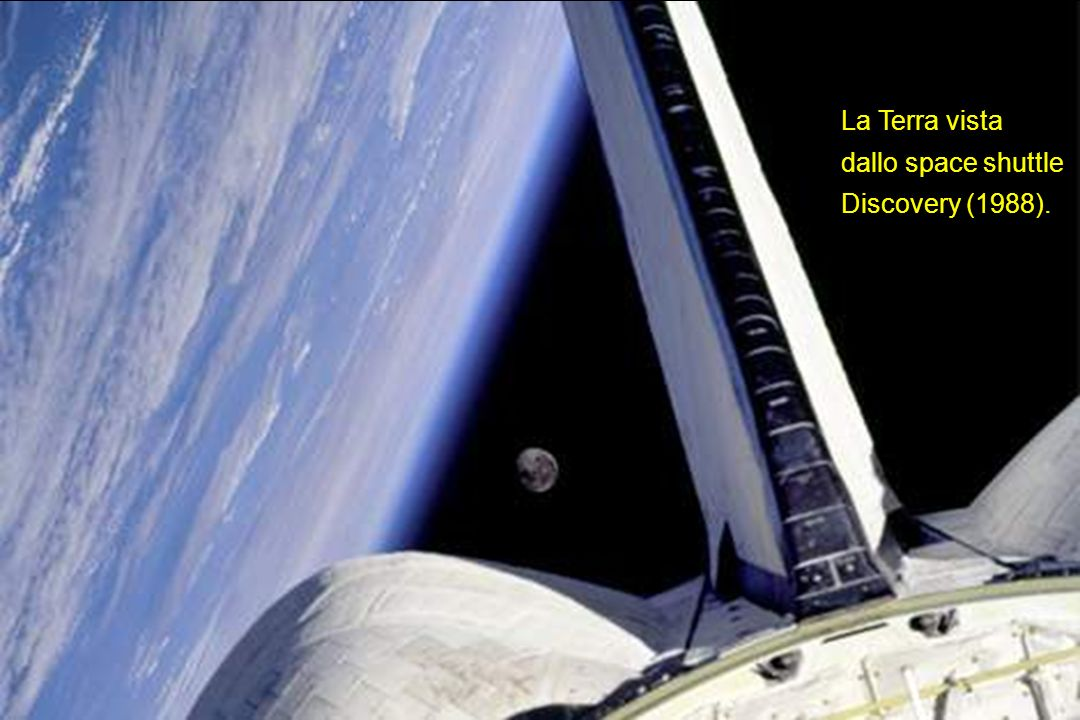 La Terra vista dallo space shuttle Discovery (1988).