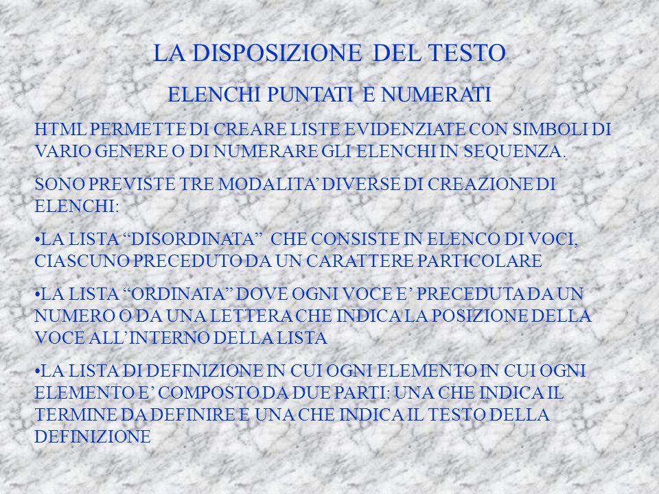 COLORI HTML CI PERMETTE DI MODIFICARE SIA LO SFONDO DELLA PAGINA CHE IL COLORE DEL TESTO.