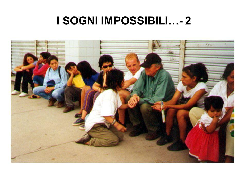 I SOGNI IMPOSSIBILI…- 2