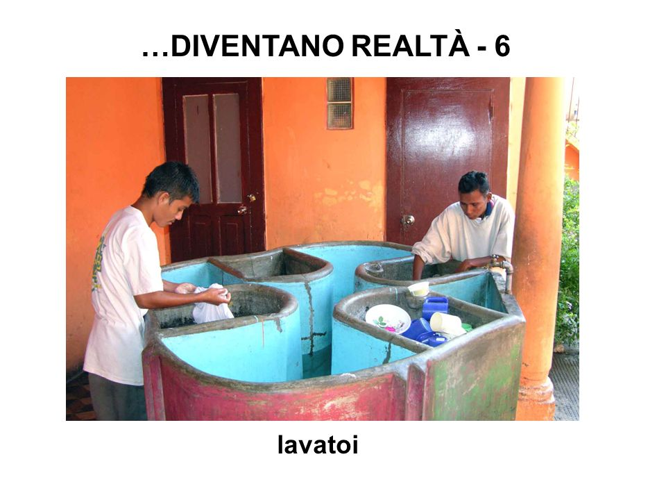 lavatoi …DIVENTANO REALTÀ - 6