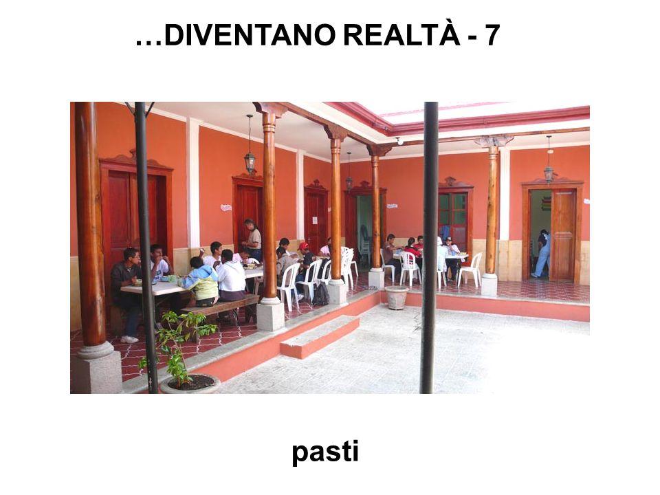 pasti …DIVENTANO REALTÀ - 7