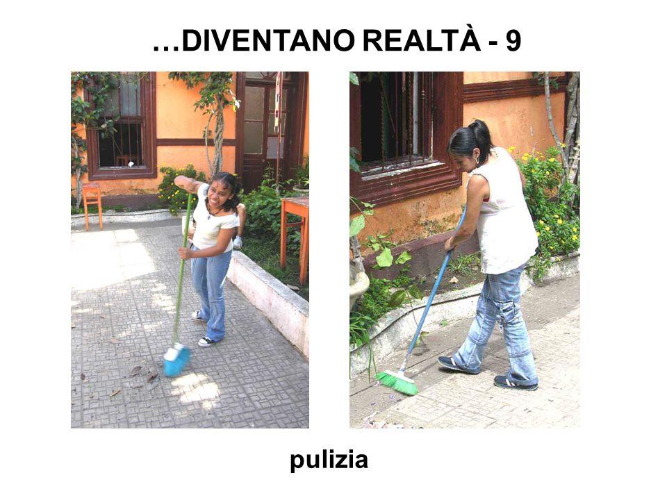 pulizia …DIVENTANO REALTÀ - 9