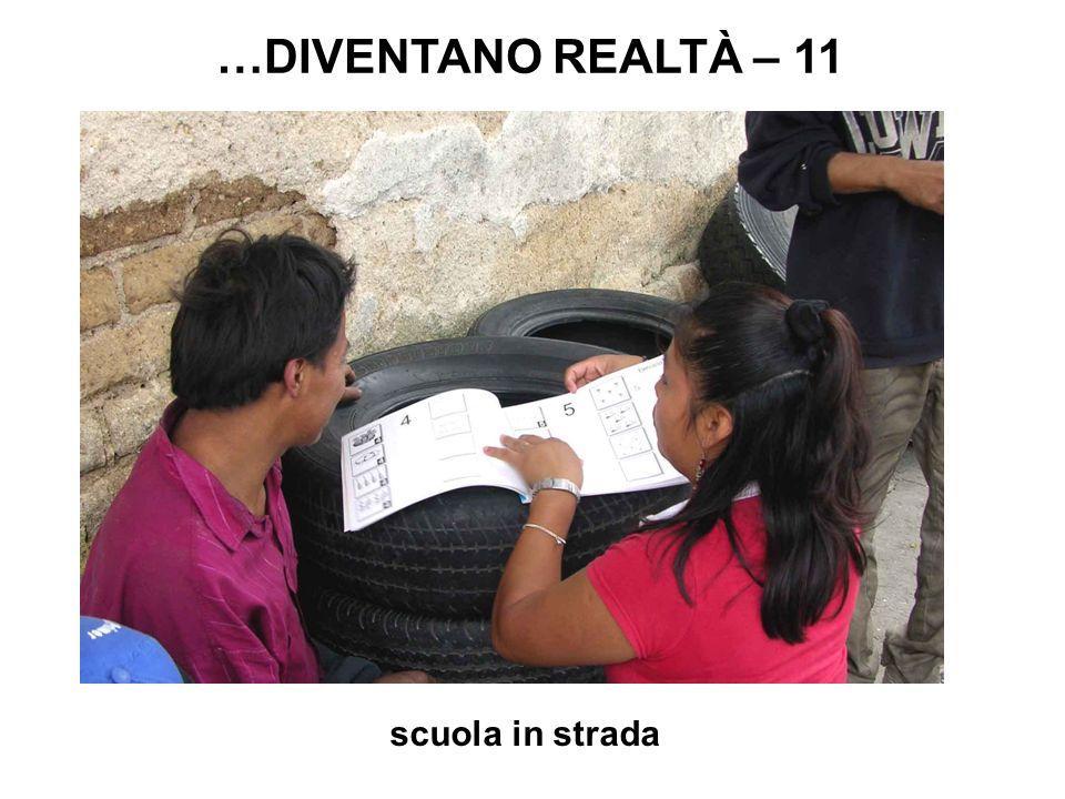 scuola in strada …DIVENTANO REALTÀ – 11