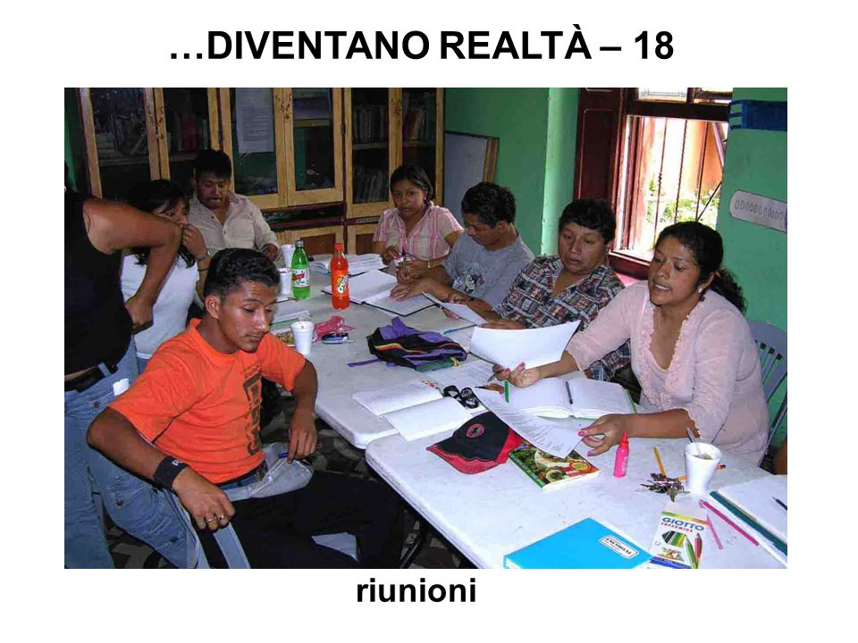 riunioni …DIVENTANO REALTÀ – 18