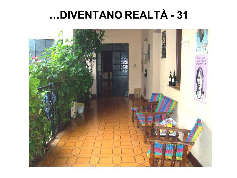 …DIVENTANO REALTÀ - 31