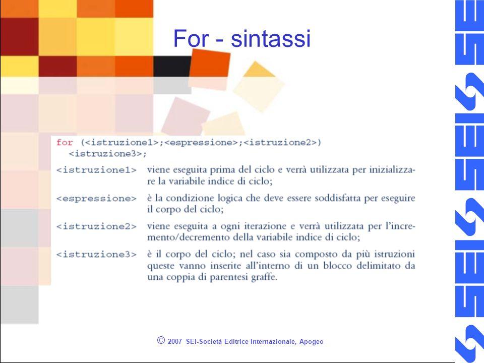 © 2007 SEI-Società Editrice Internazionale, Apogeo For - sintassi