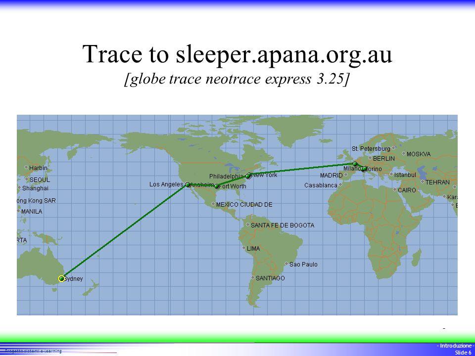 66 Progetto sistemi e-learning - Introduzione - Slide 6 Trace to sleeper.apana.org.au [globe trace neotrace express 3.25]