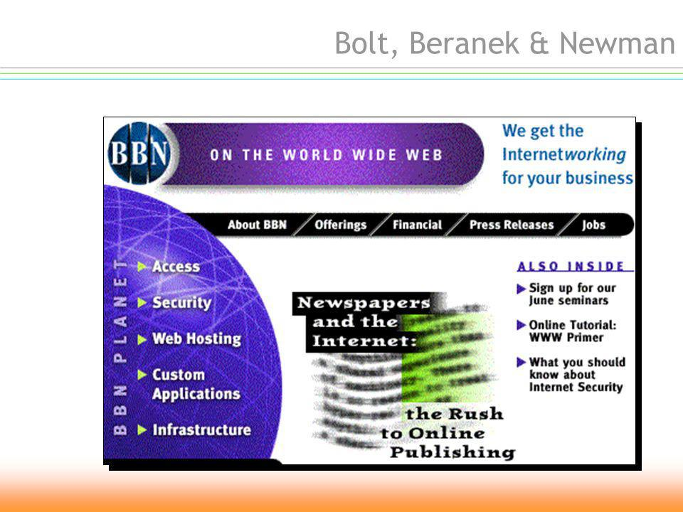 gara dappalto viene indetta una gara dappalto per ricerche sul packet switching network IBM e AT&T non partecipano vince la gara dappalto una ditta composta di tecnici provenienti da Cambridge e formatasi al MIT, la Bolt Beranek & Newman (BBN) 1969 The DOORS Light my fire The DOORS Light my fire