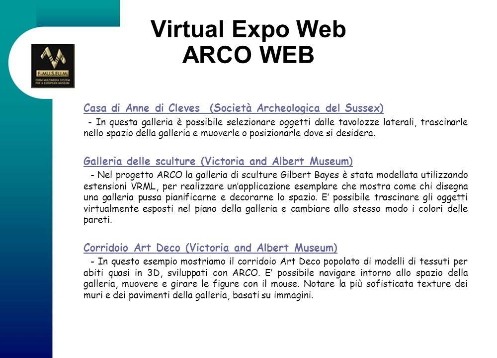 Virtual Expo Web ARCO WEB Casa di Anne di Cleves (Società Archeologica del Sussex) Casa di Anne di Cleves (Società Archeologica del Sussex) - In quest