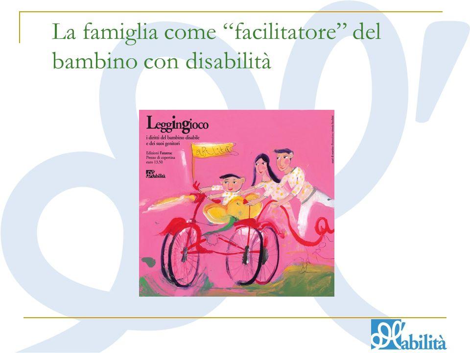La famiglia come facilitatore del bambino con disabilità