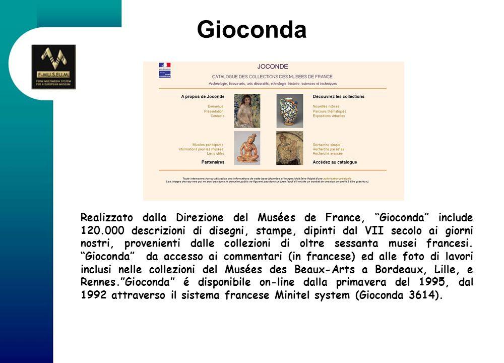 Gioconda Realizzato dalla Direzione del Musées de France, Gioconda include 120.000 descrizioni di disegni, stampe, dipinti dal VII secolo ai giorni no
