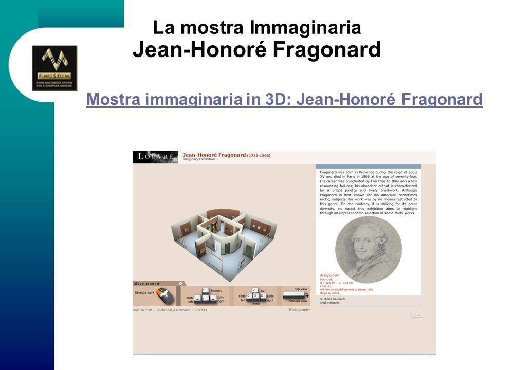La mostra Immaginaria Jean-Honoré Fragonard Mostra immaginaria in 3D: Jean-Honoré Fragonard Mostra immaginaria in 3D: Jean-Honoré Fragonard