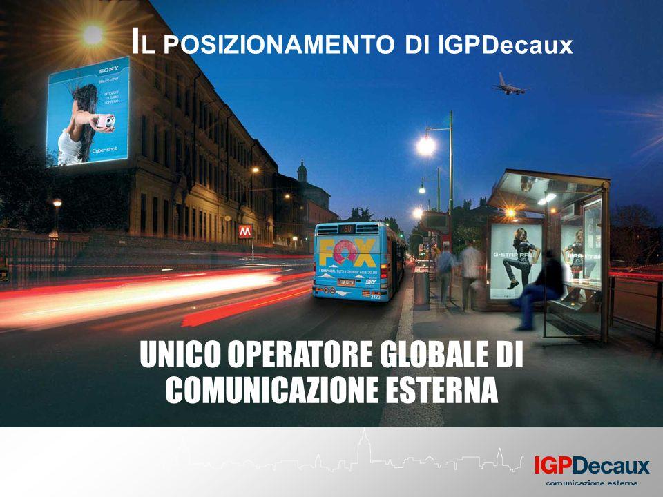 UNICO OPERATORE GLOBALE DI COMUNICAZIONE ESTERNA I L POSIZIONAMENTO DI IGPDecaux