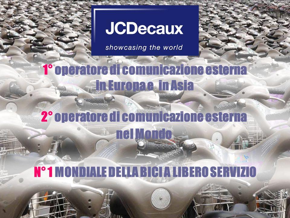 1° operatore di comunicazione esterna in Europa e in Asia N° 1 MONDIALE DELLA BICI A LIBERO SERVIZIO 2° operatore di comunicazione esterna nel Mondo